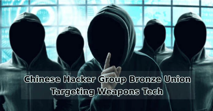 BRONZE UNION  - BRONZE UNION - Chinese Hacker Group Bronze Union Targeting Weapons Tech