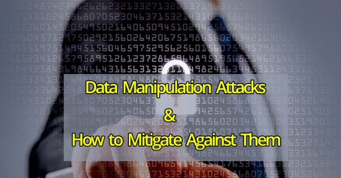 Data Manipulation Attacks  - Data manipulation attacks - Data Manipulation Attacks – Steps to Protect and Mitigate Your Network