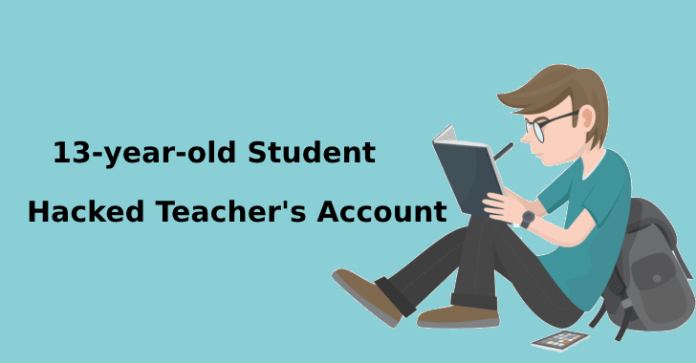 13-year-old  - 13 year old1 - 13-year-old Student Accused of Hacking Teacher's Account