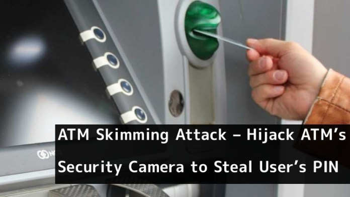 ATM Skimming Attack  - 9A1Oc1552370597 - ATM Skimming Attack – Scammers Hijack ATM's built-in Security Camera