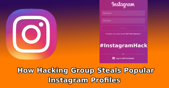 Instagram Hack  - Instagram Hack - Instagram Hack – How Hacking Group Steals Popular Instagram Profiles