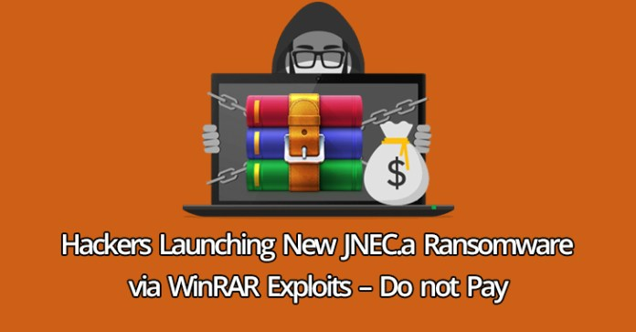 JNEC.a Ransomware  - JNEC - Hackers Launching New JNEC.a Ransomware via WinRAR Exploits