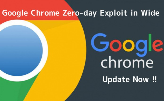 Chrome Zero-day  - MsANr1551886196 - Google Chrome Zero-day Activly Exploiting by Hackers in Wide