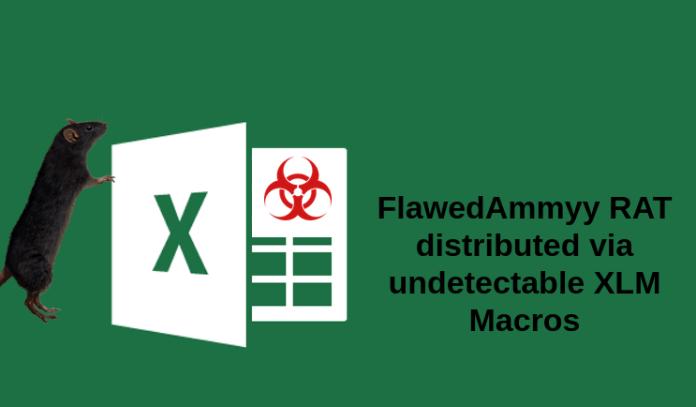 FlawedAmmyy  - flawed - Hackers Launch FlawedAmmyy Malware Via Undetected MS Excel Macros
