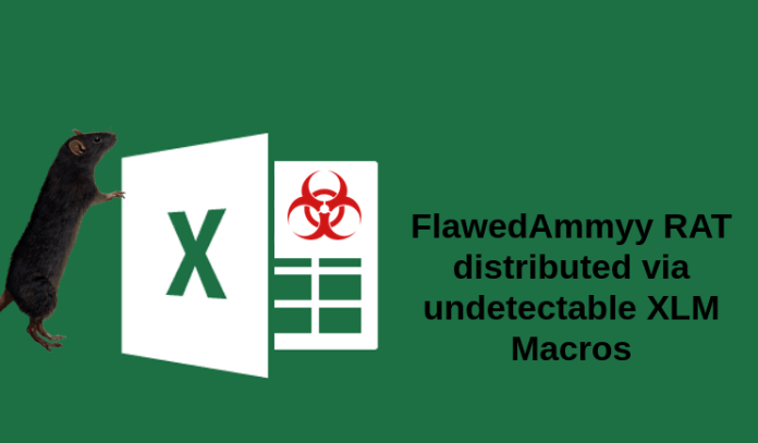 FlawedAmmyy  - flawed - Hackers Launch FlawedAmmyy Malware Via Undetected MS Excel Macros