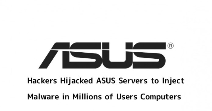 - t73XK1553577970 - Hackers Hijacked ASUS Software Update Tool to Inject the Malware