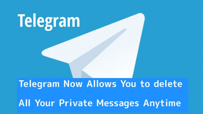 Private Messages  - telegram 2 - Telegram Now Allows You to Delete All Your Private Messages