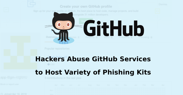 Hackers Abuse GitHub Service to Host Variety of Phishing Kits