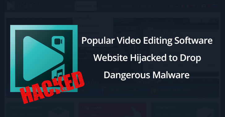 Hackers Hijacked VSDC Software Website to Drop Sophisticated
