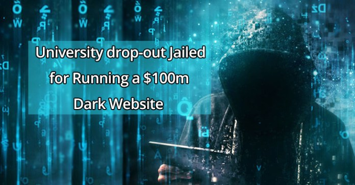 White  - White1 - University drop-out Jailed for Running a $100m Dark Web Website
