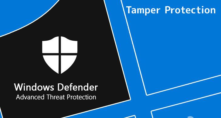 Microsoft 's New Tamper Protection in Microsoft Defender ATP