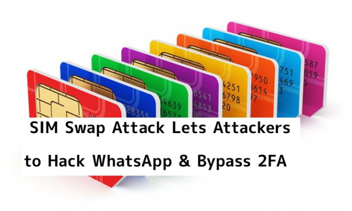 SIM Swap  - muGOD1555328456 - SIM Swap – An Attack Let Hackers Port a Telephone number to a New SIM