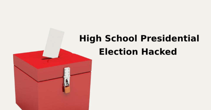 presidential election  - presidential election - High School Presidential Election Hacked by Candidate