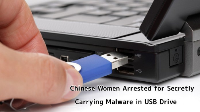 - xULy21554385908 - Chinese Women Arrested for Secretly Carrying Malware in USB Drive