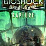 Game – Book Review: Bioshock: Rapture
