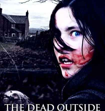 Horror Movie Review: The Dead Outside (2008)