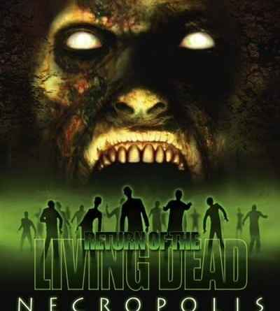 Horror Movie Review: Return Of The Living Dead: Necropolis (2005)