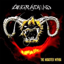 Album Review: Degradead – The Monster Within (Metalville Records)