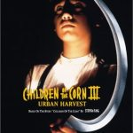 Horror Movie Review: Children of the Corn III – Urban Harvest (1995)