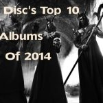 The Disc's Top 10 Albums Of 2014
