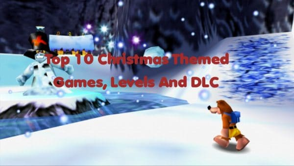 Top 10 Christmas Themed Games, Levels & DLC
