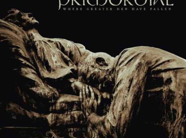Album Review: Primordial – Where Greater Men Have Fallen (Metal Blade Records)