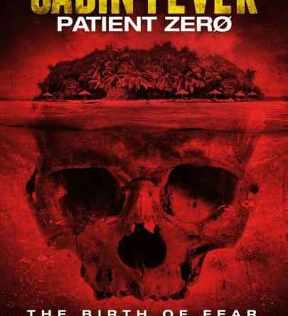 Horror Movie Review: Cabin Fever: Patient Zero (2014)
