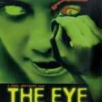 Horror Movie Review: J-Horror: The Eye (2002)