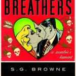 Horror Book Review: Breathers (A Zombie Lament) (S.G. Browne)