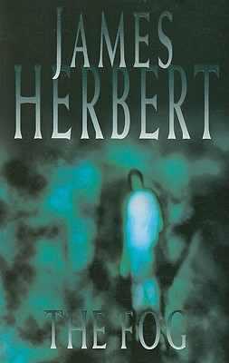Horror Book Review: The Fog (James Herbert)