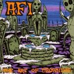 Album Review: AFI – The Art of Drowning (Nitro Records)