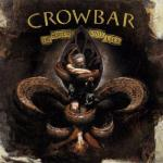 Album Review: Crowbar – Only the Serpent Lies (eOne Heavy)