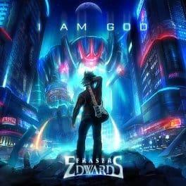 Album Review: Fraser Edwards – I Am God (Self-Released)