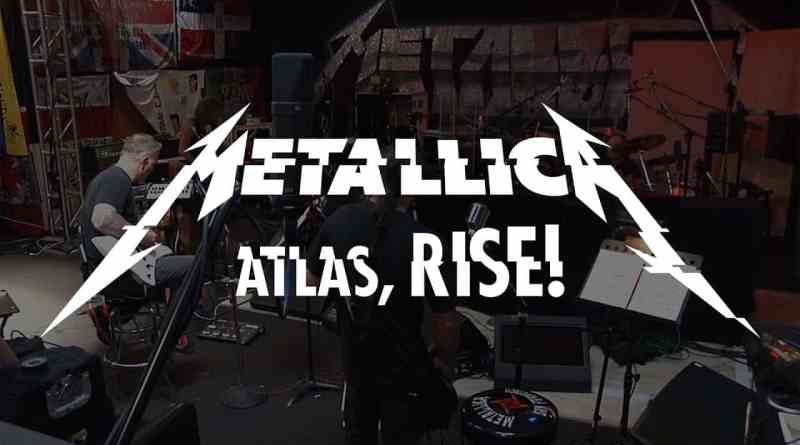 Single Slam – Atlas, Rise by Metallica (Hardwired…To Self-Destruct)