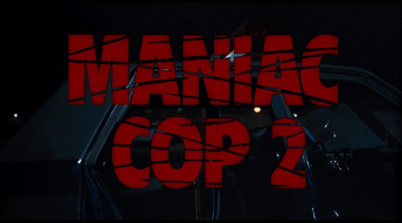 Horror Movie Review: Maniac Cop 2 (1990)