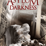 Horror Movie Review – Asylum of Darkness (2017)