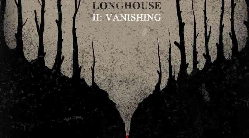Album Review: Longhouse – II: The Vanishing (Self-Released)