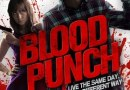 Horror Movie Review: Blood Punch (2014)