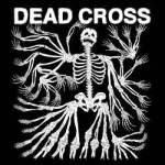 Single Slam – Seizure and Desist by Dead Cross (Dead Cross)