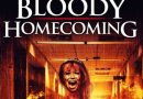 Horror Movie Review: Bloody Homecoming (2012)