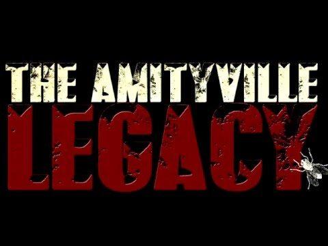 Amityville Legacy 6