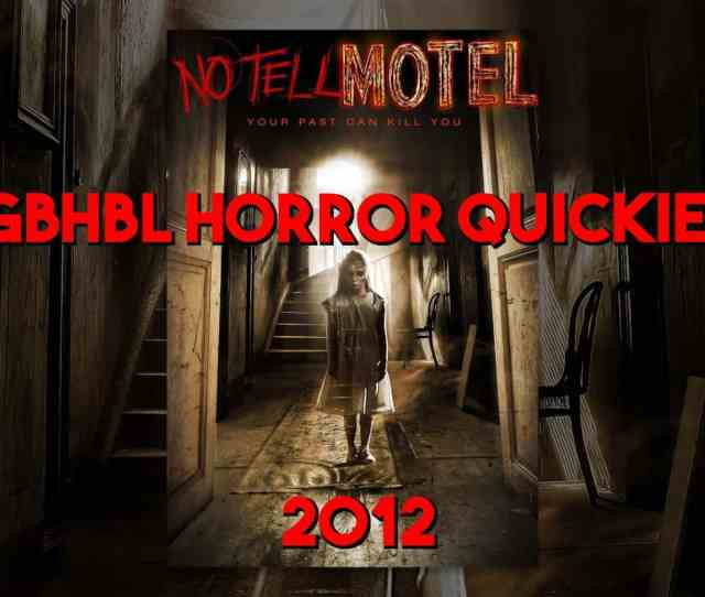 Gbhbl Horror Quickie No Tell Motel Video