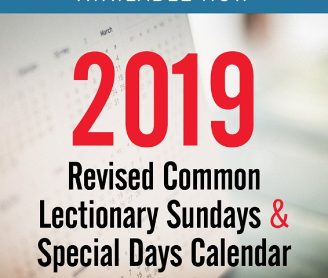 One Of Our Most Popular Worship Planning Resources This Two Page Listing Of Revised Common Lectionary Rcl Readings And Liturgical Colors For 2019