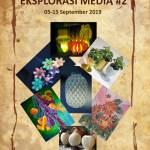 Pameran Seni Rupa Eksplorasi Media #2