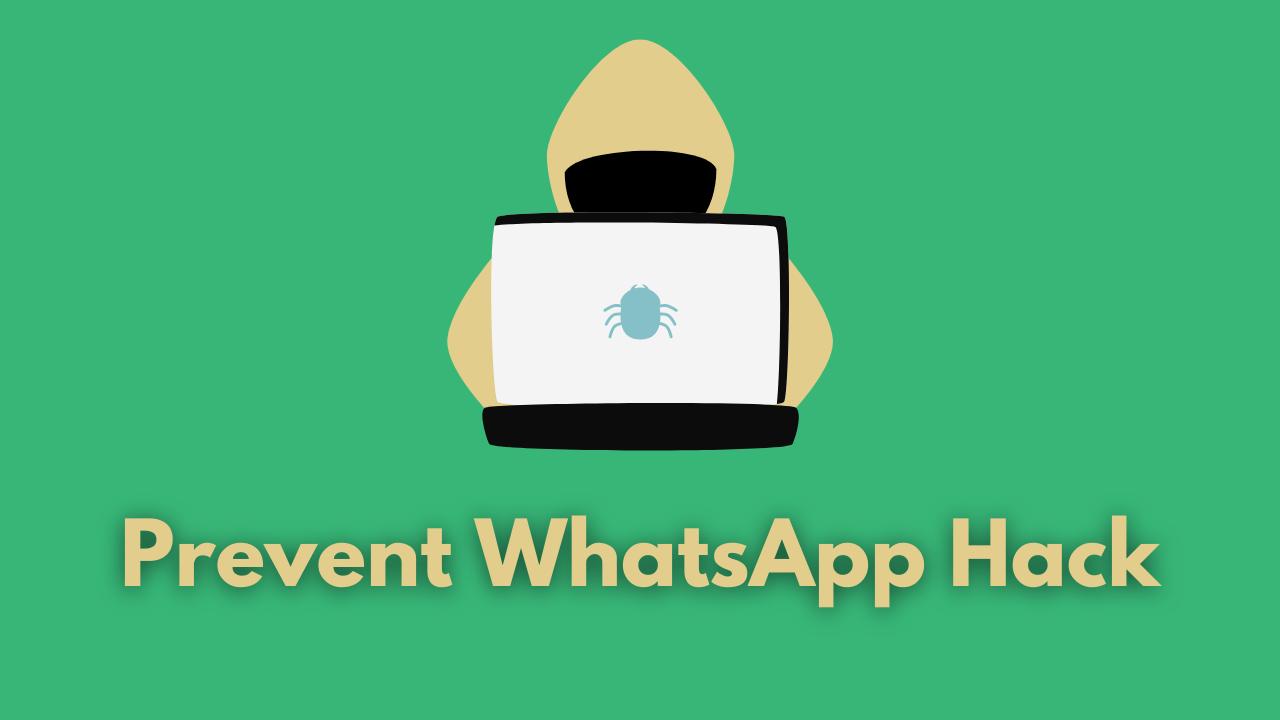 Prevent WhatsApp Hack