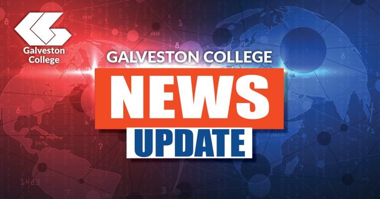 Galveston College News Update