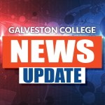 Galveston College News Update