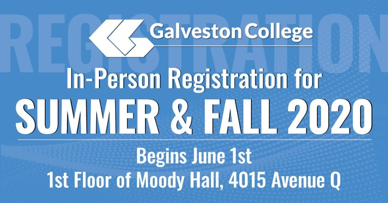 In Person Registration for Galveston College