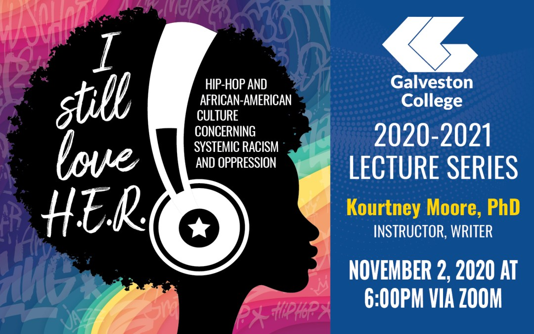 Galveston College lecture to focus on hip-hop and African-American culture concerning systemic racism and oppression