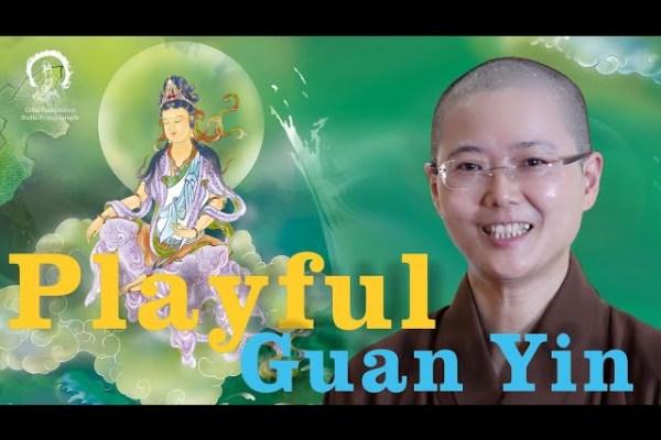 Playful Guan Yin